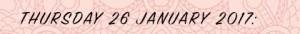 Thursday 26 January 2017